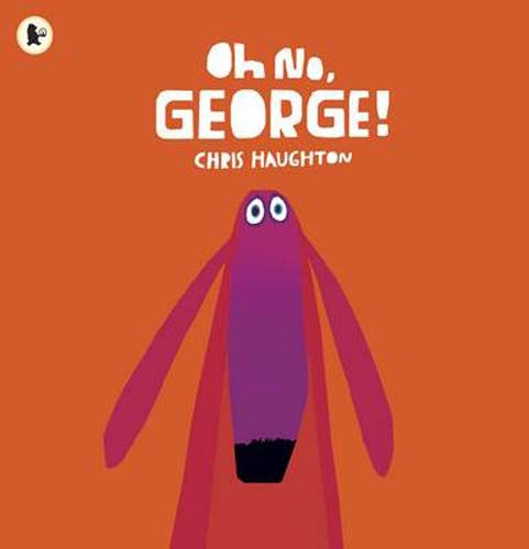 Oh No, George! - Pack of 6 Badger Learning
