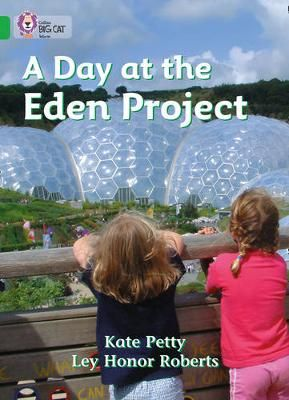 A Day at the Eden Project Badger Learning