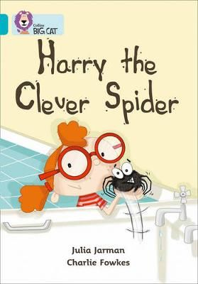 Harry the Clever Spider: Band 07/Turquoise Badger Learning