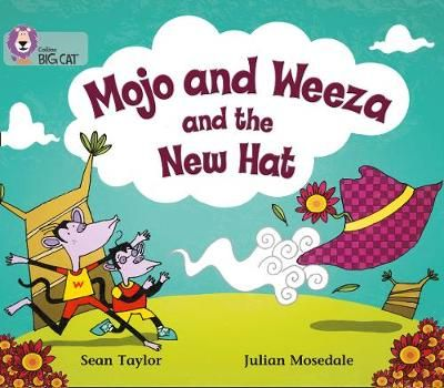 Mojo and Weeza and the New Hat Badger Learning