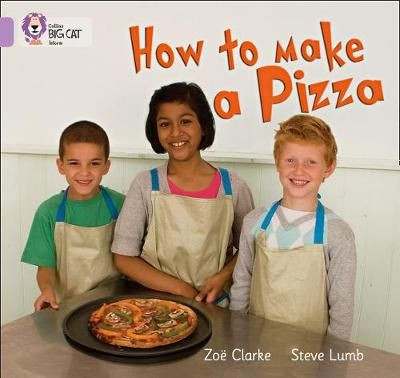 How to Make a Pizza: Band 00/Lilac Badger Learning