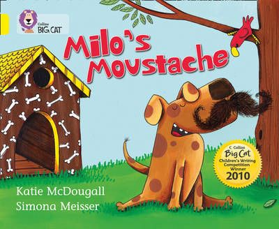 Milo's Moustache: Band 03/Yellow Badger Learning