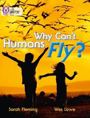 Why Cant Humans Fly? Badger Learning