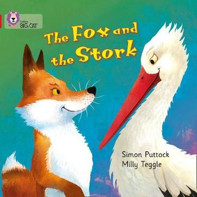 The Fox and the Stork: Band 02A/Red A Badger Learning
