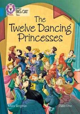 The Twelve Dancing Princesses Badger Learning