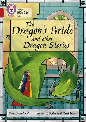 The Dragon's Bride and other Dragon Stories Badger Learning