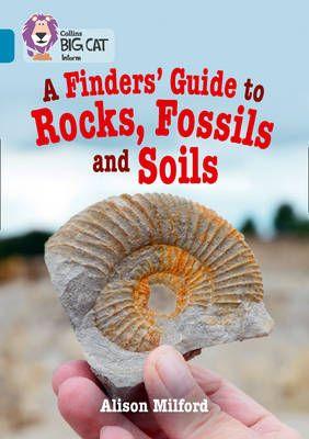 Finder's Guide to Rocks, Fossils & Soil Badger Learning