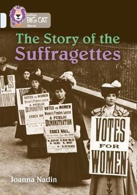 The Story of the Suffragettes Badger Learning