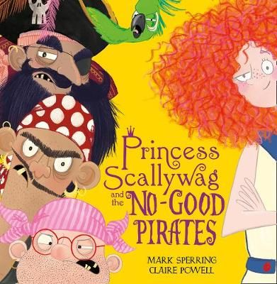 Princess Scallywag & the No-good Pirates Badger Learning