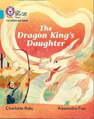 The Dragon King's Daughter Badger Learning