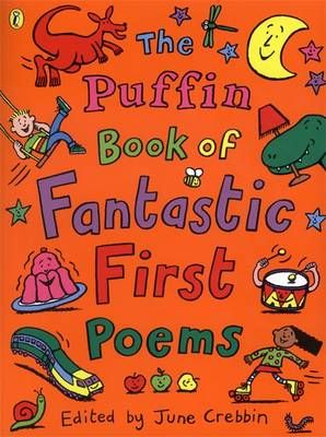 The Puffin Book of Fantastic First Poems Badger Learning