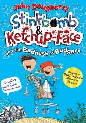 Stinkbomb and Ketchup-Face and the Badness of Badgers Badger Learning
