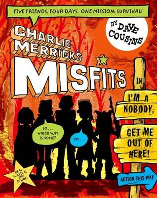 Charlie Merrick's Misfits in I'm a Nobody, Get Me Out of Here! Badger Learning
