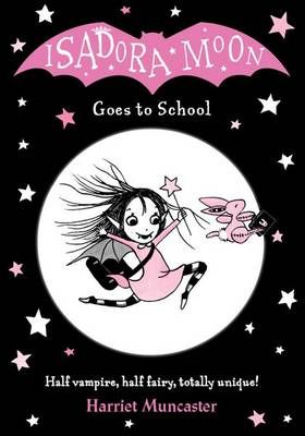 Isadora Moon Goes to School Badger Learning