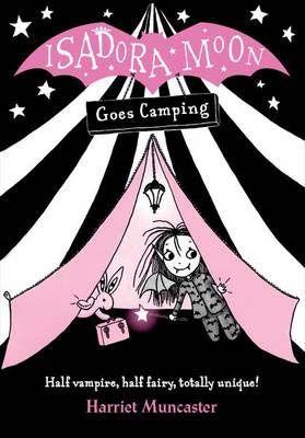Isadora Moon Goes Camping Badger Learning