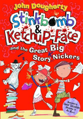 Stinkbomb and Ketchup-Face and the Great Big Story Nickers Badger Learning