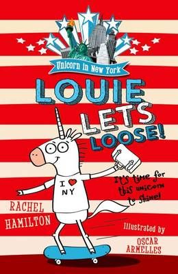 Unicorn in New York: Louie Lets Loose! Badger Learning