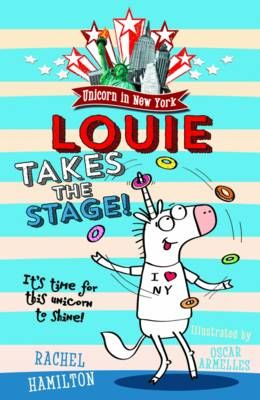 Unicorn in New York: Louie Takes the Stage! Badger Learning