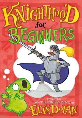 Knighthood for Beginners Badger Learning