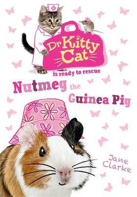 Dr KittyCat is Ready to Rescue: Nutmeg the Guinea Pig Badger Learning