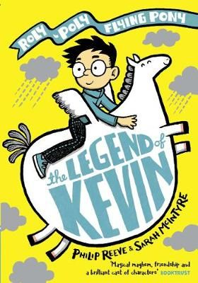 The Legend of Kevin: A Roly-Poly Flying Pony Adventure Badger Learning