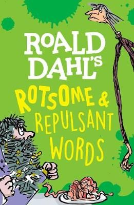 Roald Dahl's Rotsome & Repulsant Words Badger Learning