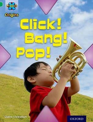 Click! Bang! Pop! (Making Noise) Badger Learning