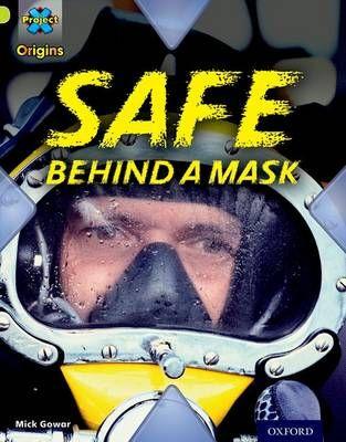 Safe Behind a Mask (Masks & Disguises) Badger Learning