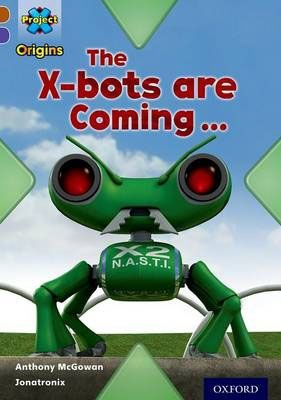 X-Bots are Coming Badger Learning