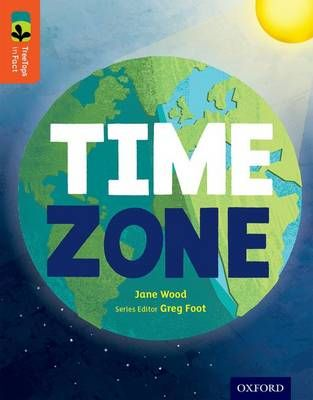Oxford Reading Tree Treetops Infact: Level 13: Time Zone Badger Learning