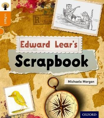 Oxford Reading Tree Infact: Level 6: Edward Lear's Scrapbook Badger Learning