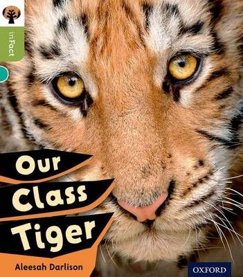 Oxford Reading Tree Infact: Level 7: Our Class Tiger Badger Learning