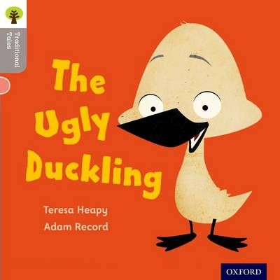 Oxford Reading Tree Traditional Tales: Level 1: The Ugly Duckling Badger Learning