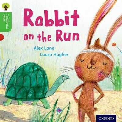Oxford Reading Tree Traditional Tales: Level 2: Rabbit on the Run Badger Learning