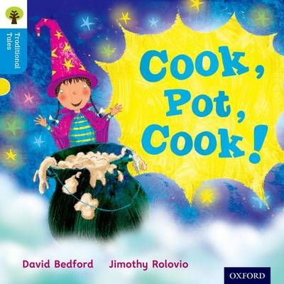 Oxford Reading Tree Traditional Tales: Level 3: Cook, Pot, Cook! Badger Learning