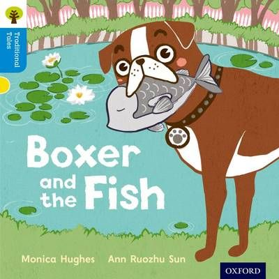 Oxford Reading Tree Traditional Tales: Level 3: Boxer and the Fish Badger Learning