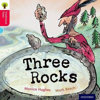 Oxford Reading Tree Traditional Tales: Level 4: Three Rocks Badger Learning