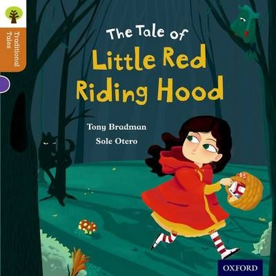 Oxford Reading Tree Traditional Tales: Level 8: Little Red Riding Hood Badger Learning