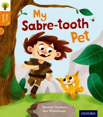 Oxford Reading Tree Story Sparks: Oxford Level 6: My Sabre-Tooth Pet Badger Learning