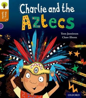 Oxford Reading Tree Story Sparks: Oxford Level 8: Charlie and the Aztecs Badger Learning