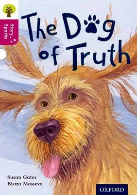 Oxford Reading Tree Story Sparks: Oxford Level 10: The Dog of Truth Badger Learning