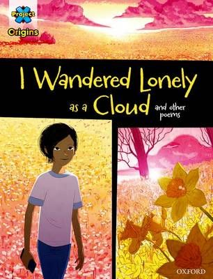 I Wandered Lonely as a Cloud & Other Poems Badger Learning