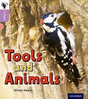 Oxford Reading Tree Infact: Oxford Level 1+: Tools and Animals Badger Learning