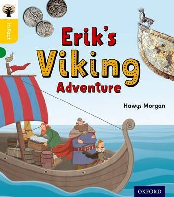 Oxford Reading Tree Infact: Oxford Level 5: Erik's Viking Adventure Badger Learning