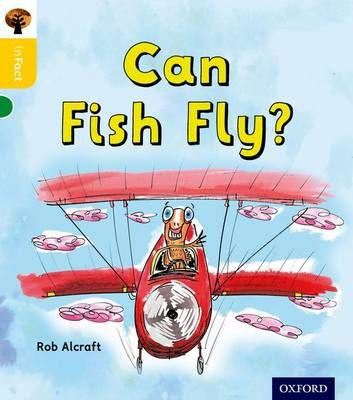 Oxford Reading Tree Infact: Oxford Level 5: Can Fish Fly? Badger Learning
