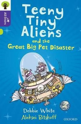 Teeny Tiny Aliens & the Great Big Pet Disaster Badger Learning
