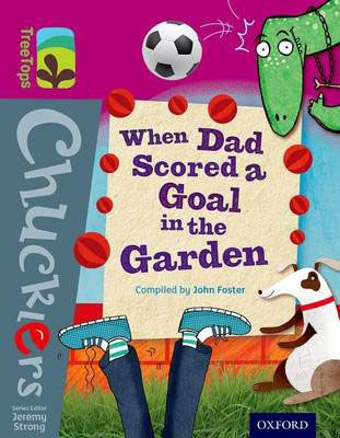 When Dad Scored a Goal in the Garden Badger Learning