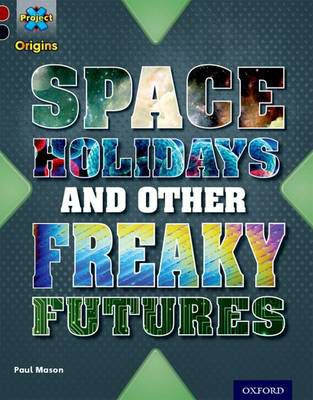 Space Holidays & Other Freaky Futures Badger Learning