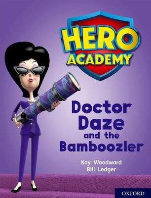 Doctor Daze & the Bamboozler Badger Learning