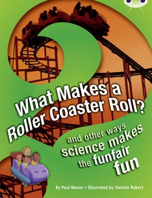 What Makes a Rollercoaster Roll? Badger Learning